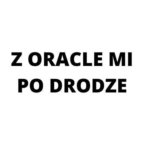 Z Oracle mi po drodze