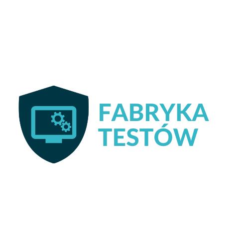 Fabryka Testów