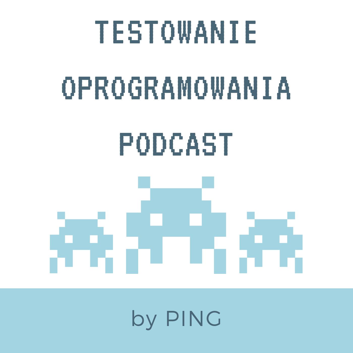 Podcast Testowanie Oprogramowania