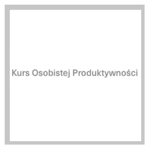 Kurs Osobistej Produktywności