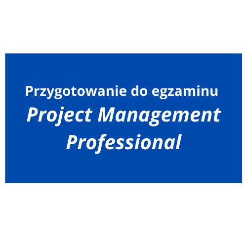 Przygotowanie do egzaminu  Project Management Professional